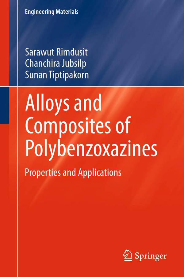 Alloys and Composites of Polybenzoxazines – Properties and Applications