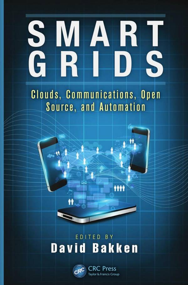 Smart Grids – Clouds, Communications, Open Source, and Automation