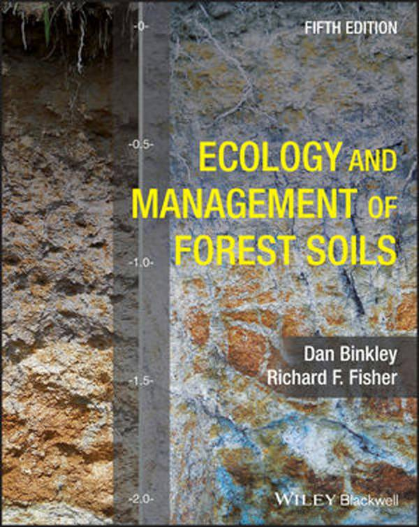 Ecology and Management of Forest Soils (5th Edition)