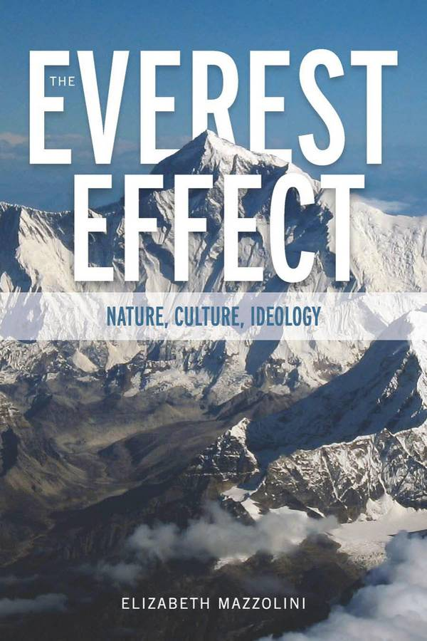 The Everest Effect – Nature, Culture, Ideology