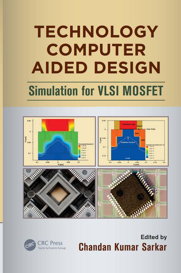 Technology Computer Aided Design – Simulation for VLSI MOSFET