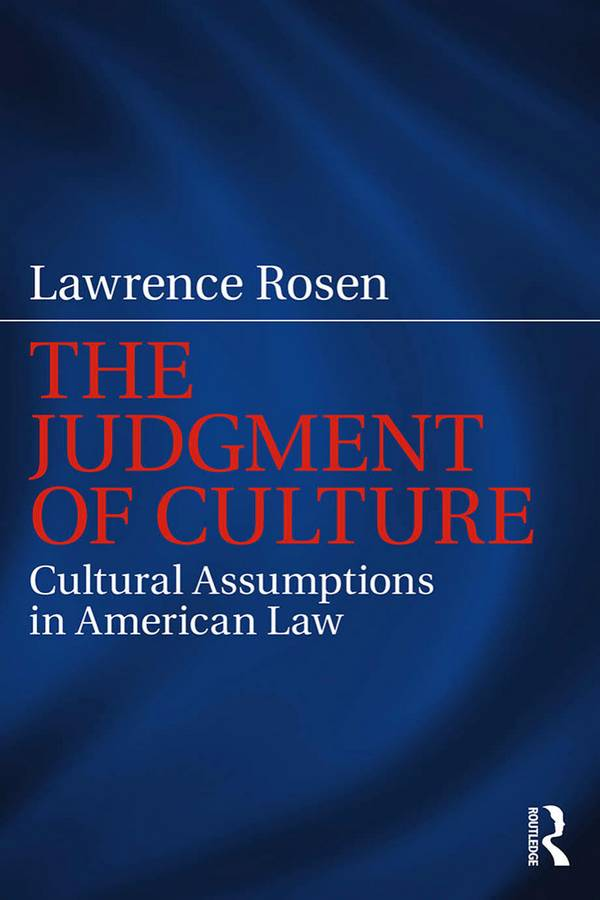 The Judgment of Culture – Cultural Assumptions in American Law