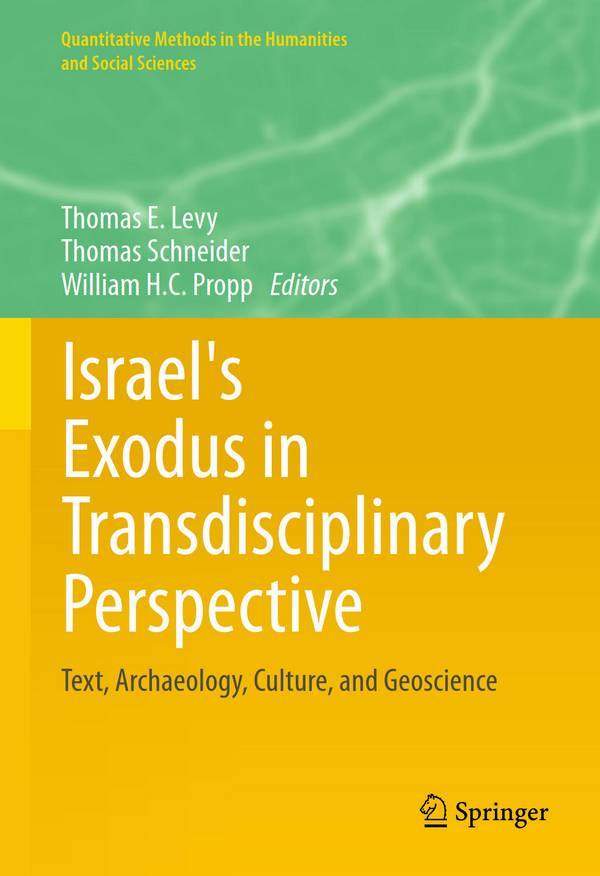 Israel's Exodus in Transdisciplinary Perspective – Text, Archaeology, Culture, and Geoscience