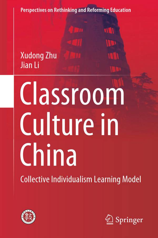 Classroom Culture in China – Collective Individualism Learning Model