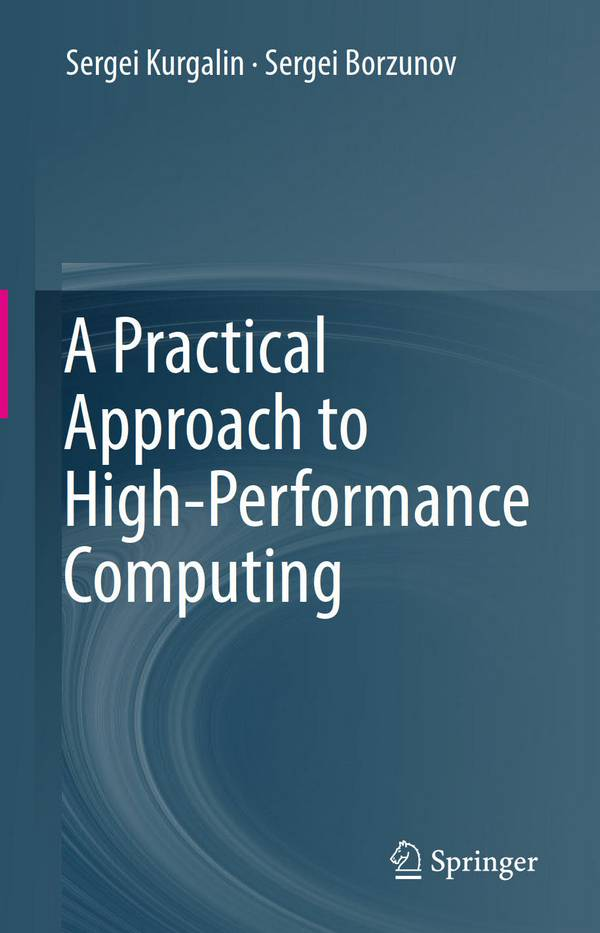 A Practical Approach to High-Performance Computing