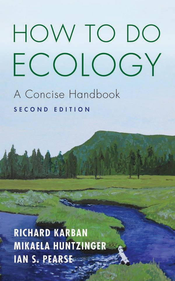 How to Do Ecology - A Concise Handbook (2nd Edition)