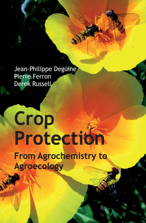 Crop Protection - From Agrochemistry to Agroecology