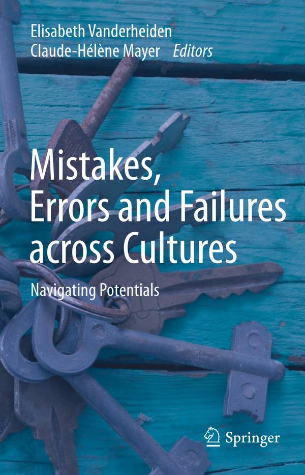 Mistakes, Errors and Failures across Cultures – Navigating Potentials