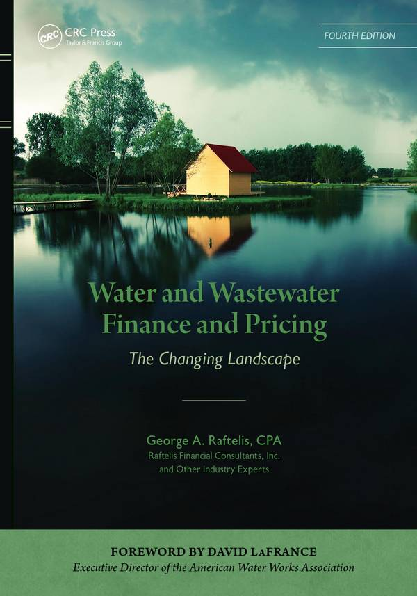 Water and Wastewater Finance and Pricing - The Changing Landscape (4th Edition)