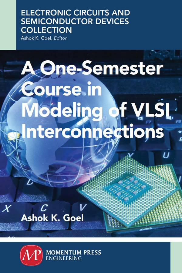 A One-Semester Course in Modeling of VLSI Interconnections