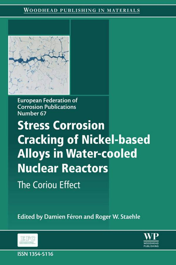Stress Corrosion Cracking of Nickel-based Alloys in Water-cooled Nuclear Reactors – The Coriou Effect