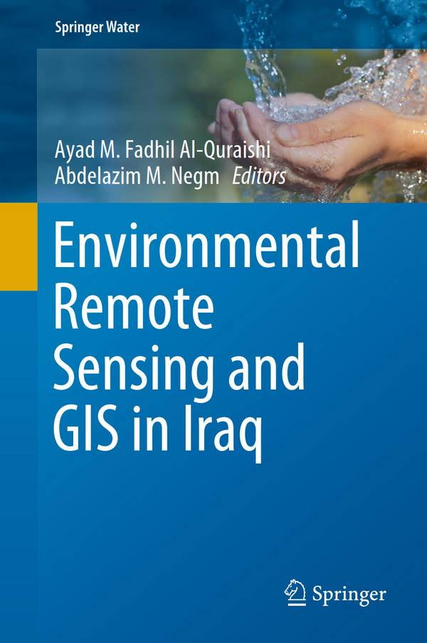 Environmental Remote Sensing and GIS in Iraq