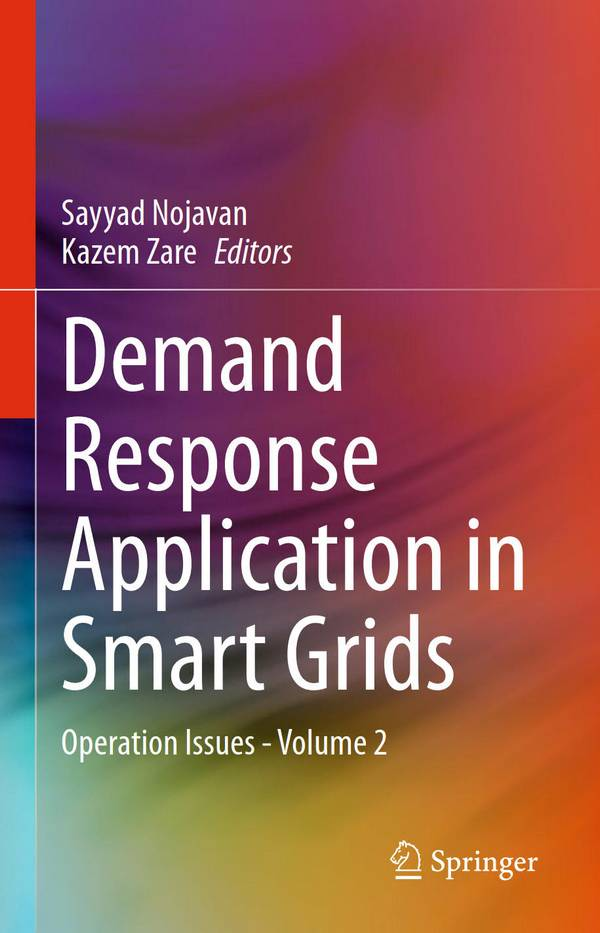 Demand Response Application in Smart Grids – Operation Issues (Volume 2)