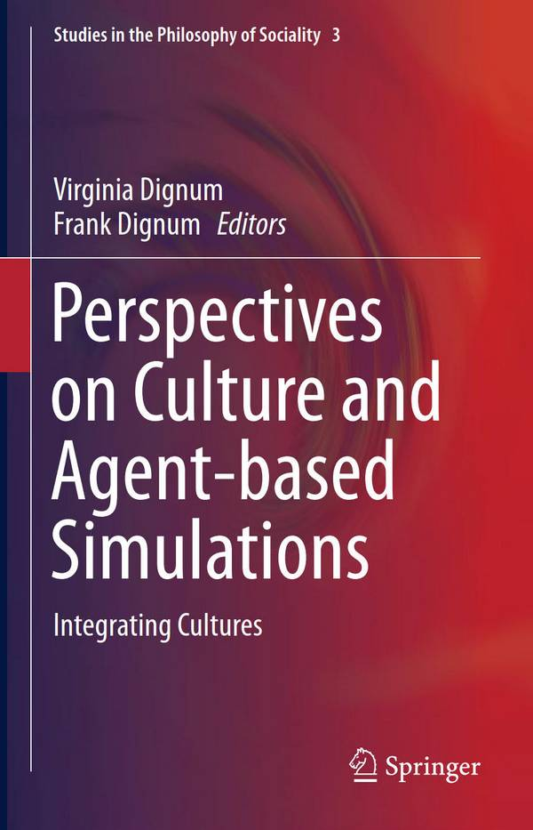 Perspectives on Culture and Agent-based Simulations – Integrating Cultures
