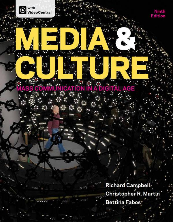 Media and Culture – Mass Communication in a Digital Age (9th Edition)
