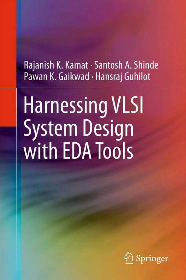 Harnessing VLSI System Design with EDA Tools