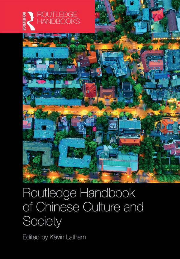 Routledge Handbook of Chinese Culture and Society