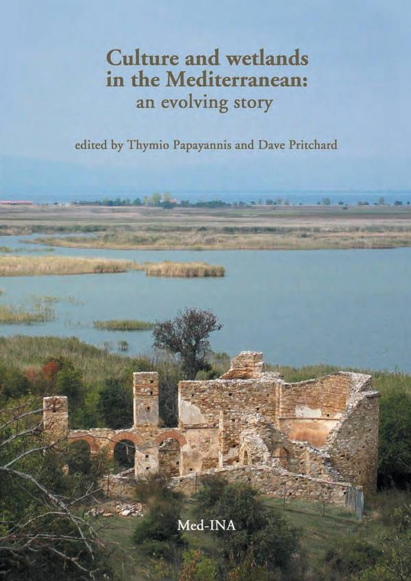 Culture and Wetlands in the Mediterranean – An Evolving Story