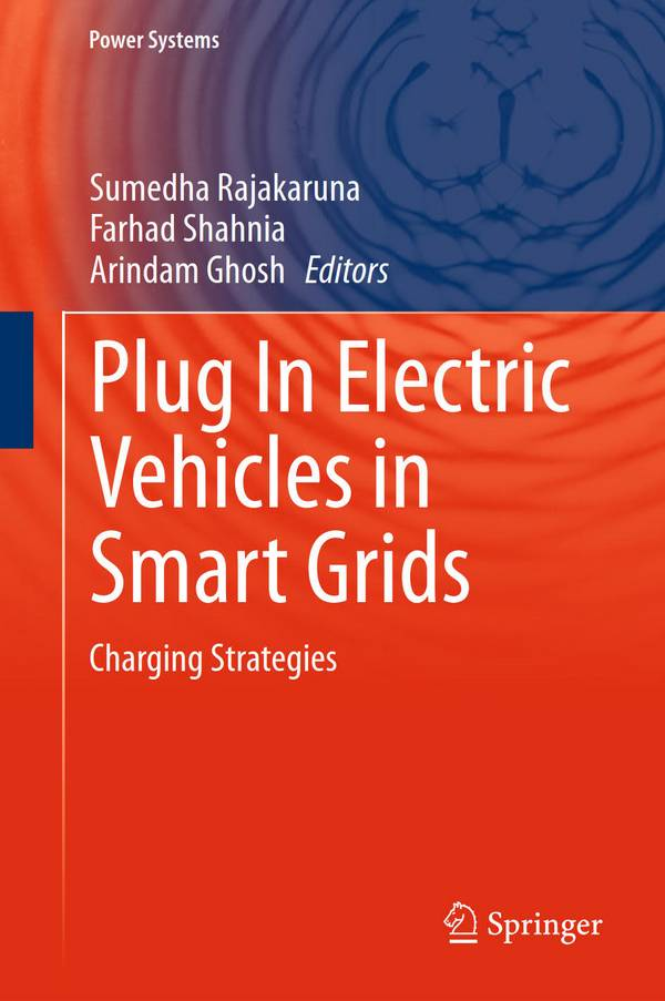 Plug In Electric Vehicles in Smart Grids – Charging Strategies