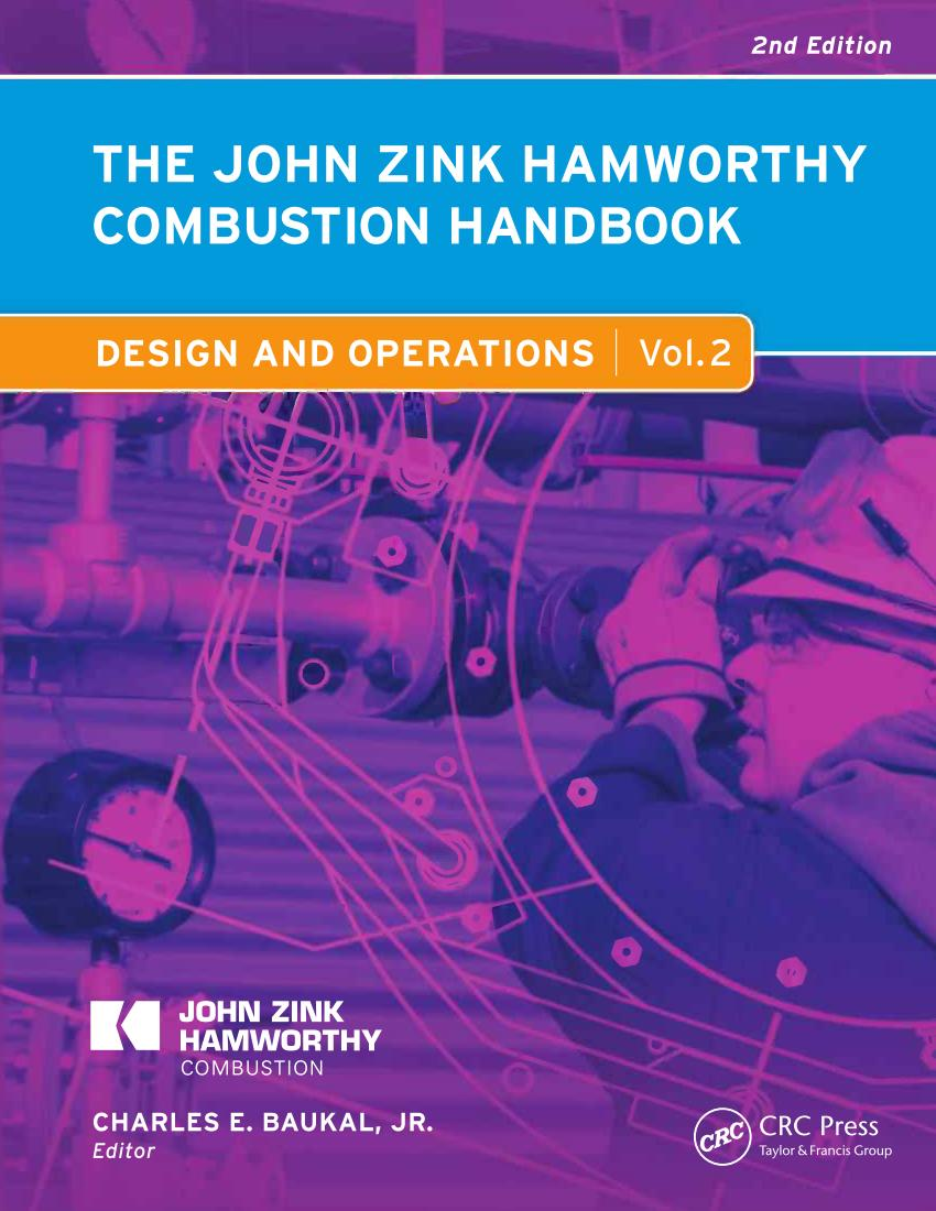 The John Zink Hamworthy Combustion Handbook – Volume 2 – Design and Operations (2nd Edition)