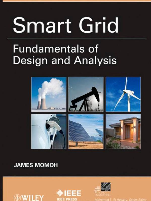 Smart Grid – Fundamentals of Design and Analysis