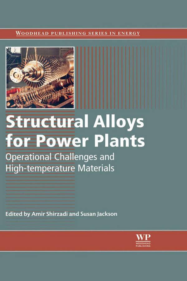 Structural Alloys for Power Plants – Operational Challenges and High-temperature Materials