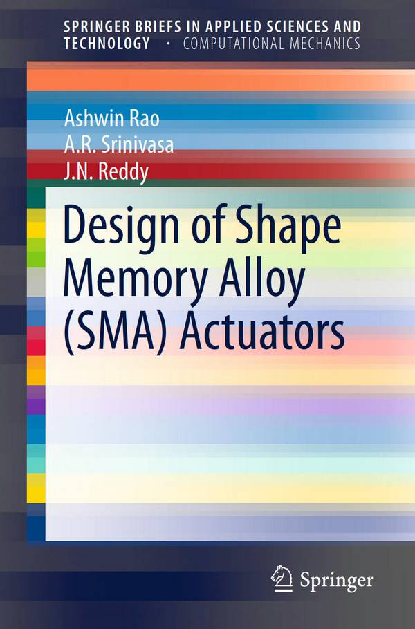 Design of Shape Memory Alloy (SMA) Actuators