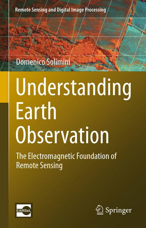Understanding Earth Observation – The Electromagnetic Foundation of Remote Sensing