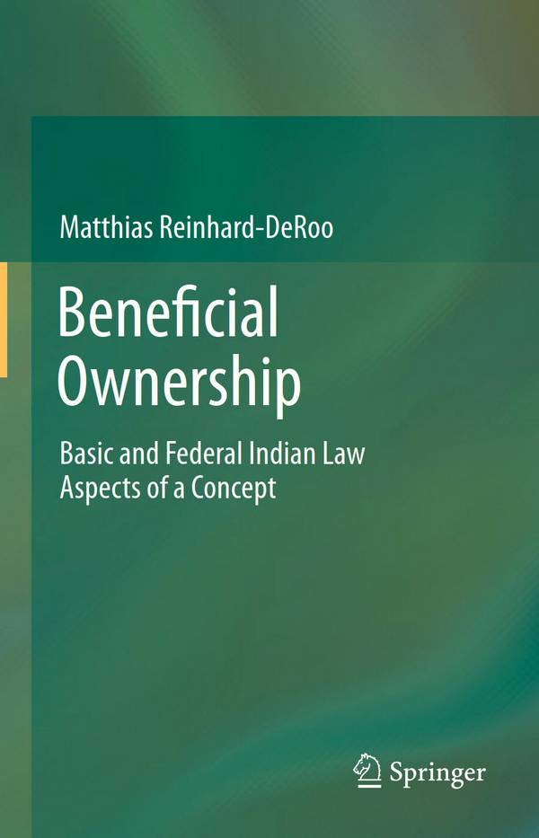Beneficial Ownership - Basic and Federal Indian Law Aspects of a Concept