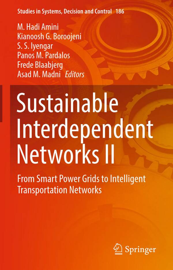 Sustainable Interdependent Networks II – From Smart Power Grids to Intelligent Transportation Networks