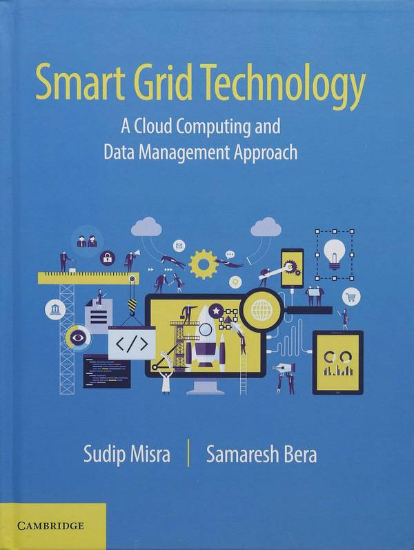 Smart Grid Technology – A Cloud Computing and Data Management Approach