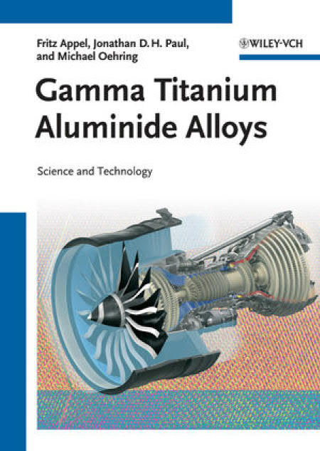 Gamma Titanium Aluminide Alloys – Science and Technology