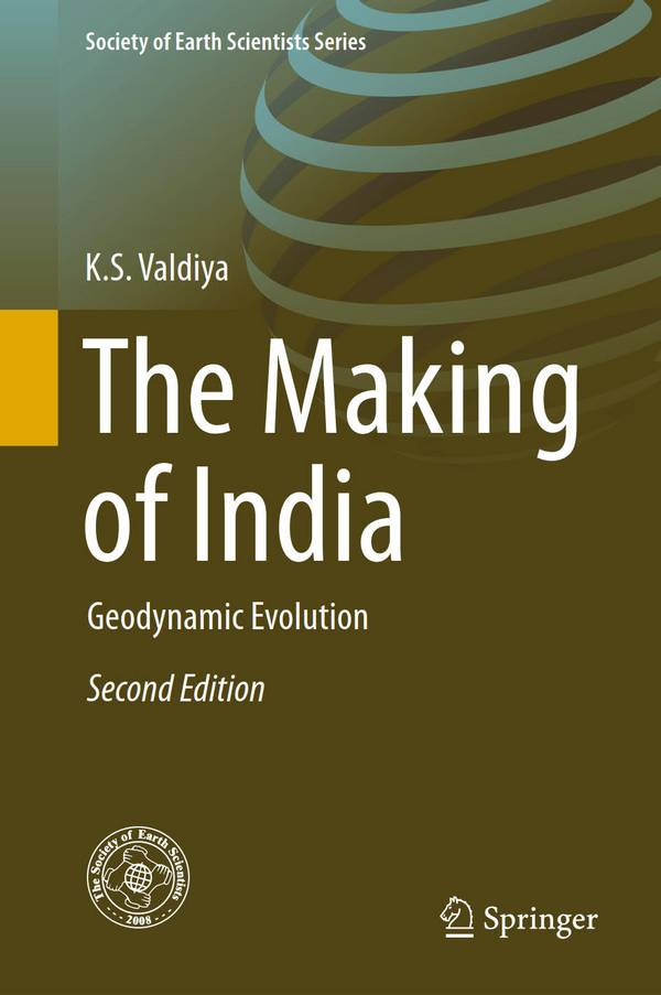 The Making of India - Geodynamic Evolution (2nd Edition)