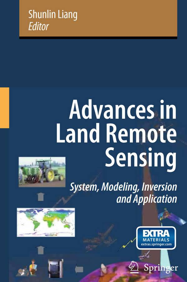 Advances in Land Remote Sensing – System, Modeling, Inversion and Application