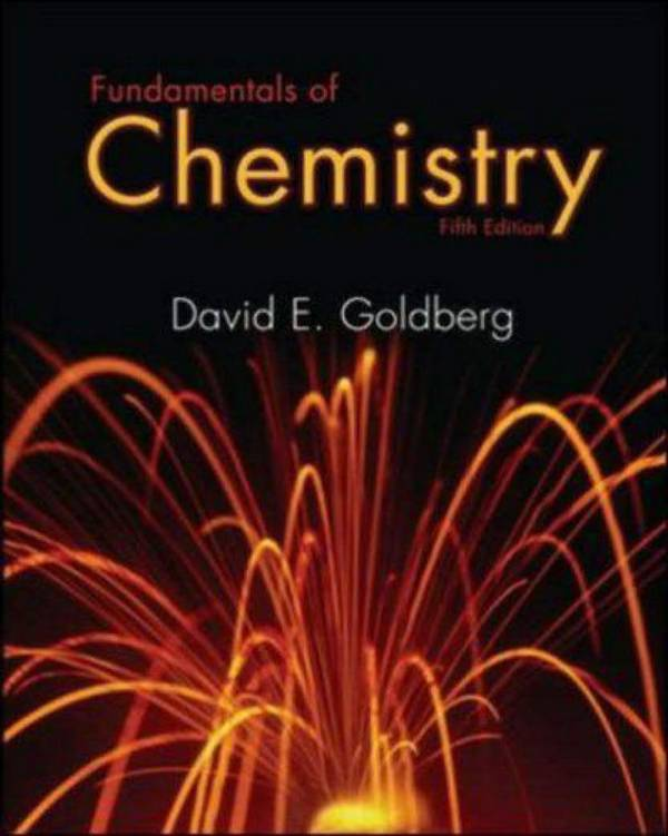 Fundamentals of Chemistry (Goldberg, 5th Edition)