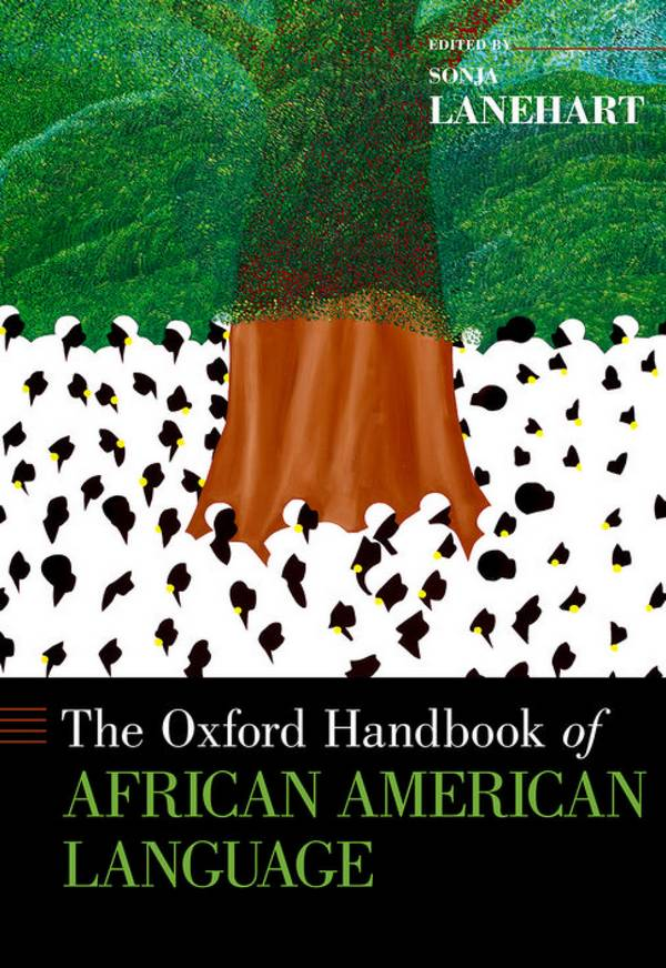The Oxford Handbook of African American Language