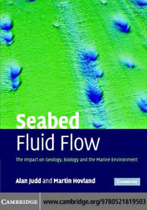 Seabed Fluid Flow – The Impact on Geology, Biology and the Marine Environment