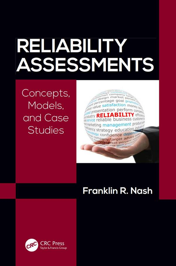 Reliability Assessments – Concepts, Models, and Case Studies