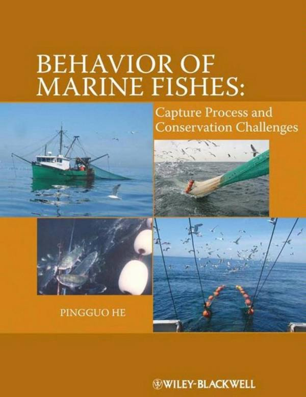 Behavior of Marine Fishes – Capture Processes and Conservation Challenges