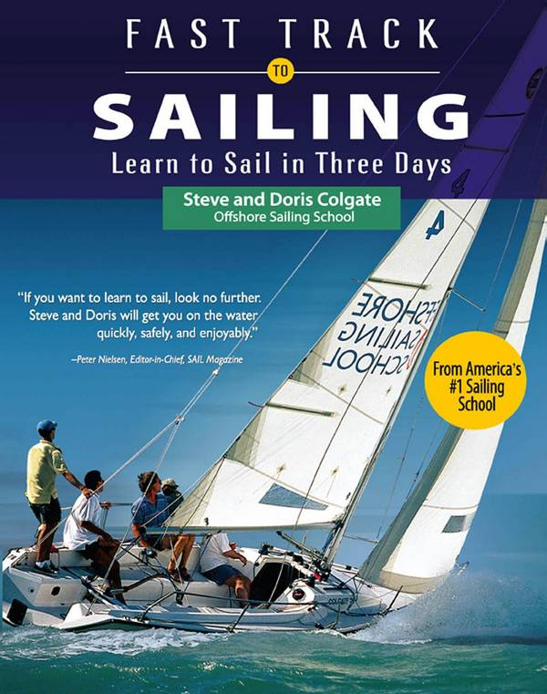 Fast Track to Sailing – Learn to Sail in Three Days