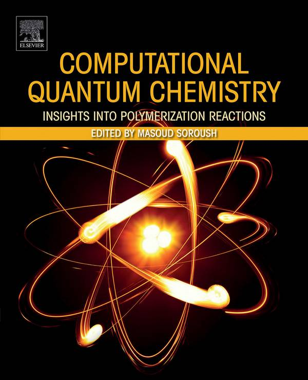 Computational Quantum Chemistry – Insights into Polymerization Reactions