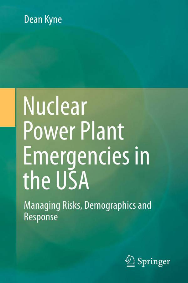 Nuclear Power Plant Emergencies in the USA – Managing Risks, Demographics and Response