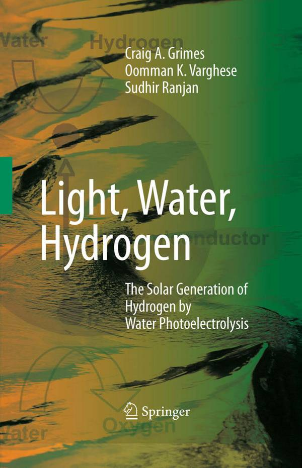 Light, Water, Hydrogen – The Solar Generation of Hydrogen by Water Photoelectrolysis