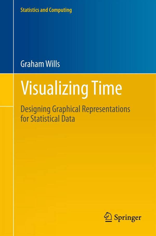 Visualizing Time - Designing Graphical Representations for Statistical Data
