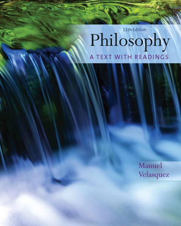 Philosophy – A Text with Readings (11th Edition)