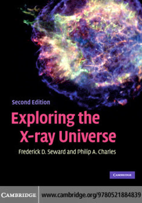 Exploring the X-Ray Universe (2nd Edition)