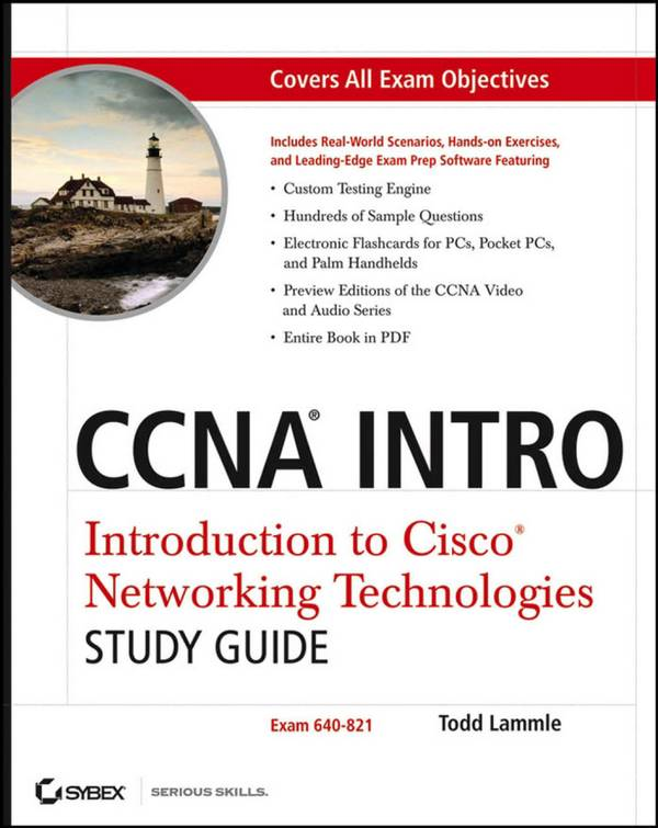CCNA INTRO – Introduction to Cisco Networking Technologies Study Guide (Exam 640-821)