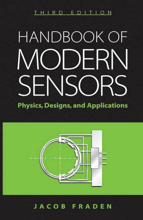 Handbook of Modern Sensors – Physics, Designs, and Applications (3rd Edition)