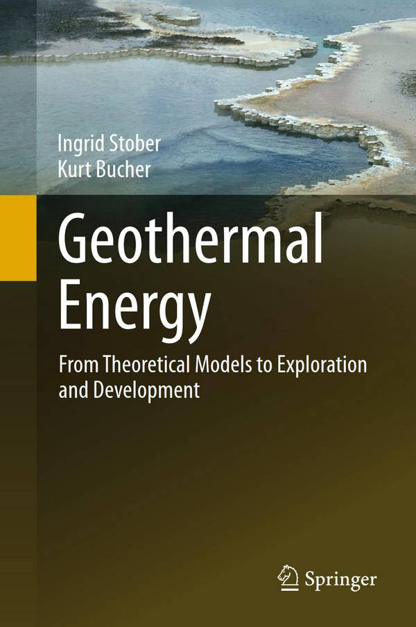 Geothermal Energy – From Theoretical Models to Exploration and Development