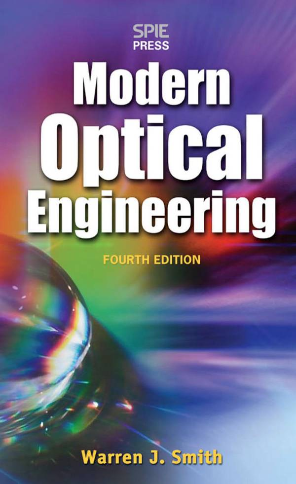 Modern Optical Engineering – The Design of Optical Systems (4th Edition)